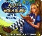 Игра Alice's Wonderland: Cast In Shadow Collector's Edition