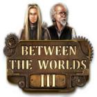 Игра Between the Worlds III