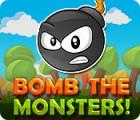 Игра Bomb the Monsters!
