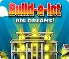 Игра Build-a-Lot: Big Dreams