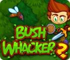 Игра Bush Whacker 2