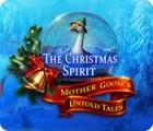 Игра The Christmas Spirit: Mother Goose's Untold Tales