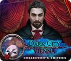 Игра Dark City: Vienna Collector's Edition