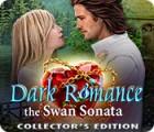 Игра Dark Romance 3: The Swan Sonata Collector's Edition