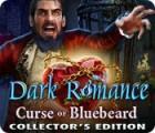 Игра Dark Romance: Curse of Bluebeard Collector's Edition