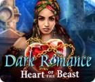Игра Dark Romance: Heart of the Beast