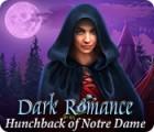 Игра Dark Romance: Hunchback of Notre-Dame