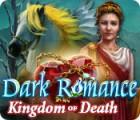 Игра Dark Romance: Kingdom of Death