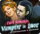 Игра Dark Romance: Vampire in Love Collector's Edition