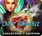 Игра Dark Romance: Winter Lily Collector's Edition