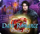 Игра Dark Romance: Winter Lily