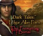 Игра Dark Tales: Edgar Allan Poe's The Premature Burial