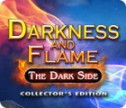 Игра Darkness and Flame: The Dark Side Collector's Edition
