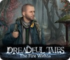 Игра Dreadful Tales: The Fire Within