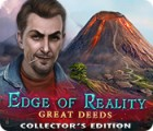 Игра Edge of Reality: Great Deeds Collector's Edition