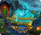 Игра Fairy Godmother Stories: Cinderella
