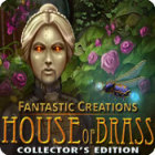 Игра Fantastic Creations: House of Brass Collector's Edition