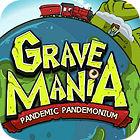 Игра Grave Mania 2: Pandemic Pandemonium