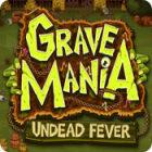 Игра Grave Mania: Undead Fever
