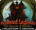 Игра Haunted Legends: The Queen of Spades Collector's Edition