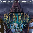 Игра Haunted Manor: Lord of Mirrors Collector's Edition