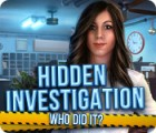 Игра Hidden Investigation: Who Did It?