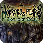 Игра Horrors And Fears: Deal With Death
