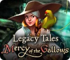 Игра Legacy Tales: Mercy of the Gallows