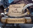 Игра Memoirs of Murder: Resorting to Revenge