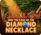Игра Montgomery Fox and the Case Of The Diamond Necklace