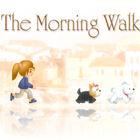 Игра Morning Walk