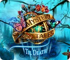 Игра Mystery Tales: Til Death