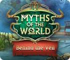 Игра Myths of the World: Behind the Veil