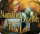 Игра Namariel Legends: Iron Lord