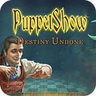 Игра PuppetShow: Destiny Undone Collector's Edition