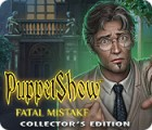 Игра PuppetShow: Fatal Mistake Collector's Edition