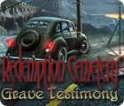 Игра Redemption Cemetery: Grave Testimony