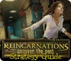 Игра Reincarnations: Uncover the Past Strategy Guide