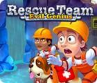 Игра Rescue Team: Evil Genius