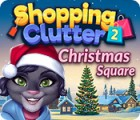Игра Shopping Clutter 2: Christmas Square