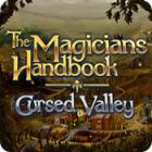Игра The Magicians Handbook: Cursed Valley