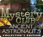 Игра Unsolved Mystery Club: Ancient Astronauts Collector's Edition