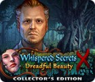 Игра Whispered Secrets: Dreadful Beauty Collector's Edition