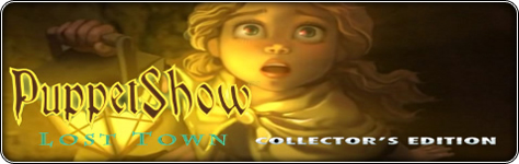 PuppetShow: Lost Town Collector's Edition премиум игра